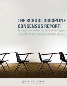 Consensus Report on School Discipline