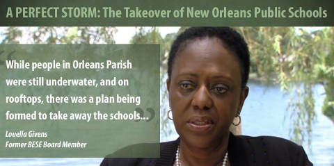Perfect Storm: The Takeover of New Oreleans Public Schools