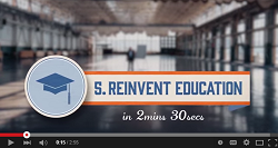 How to Reinvent Education Video